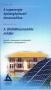 A napenergia épületgép. hasznosítása A földhőhasznosítás módjai